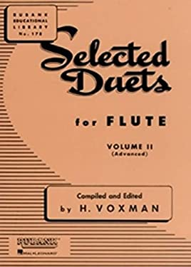 Selected Duets for Flute: Volume 2 - Advanced 9781423445319