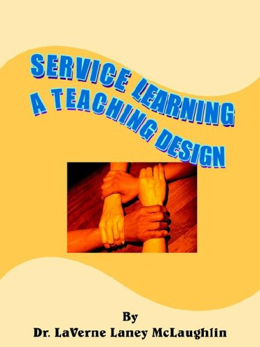 Service Learning: A Teaching Design 9781420812060