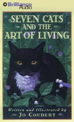Seven Cats and the Art of Living 9781423352679