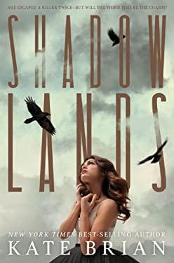 Shadowlands 9781423164838