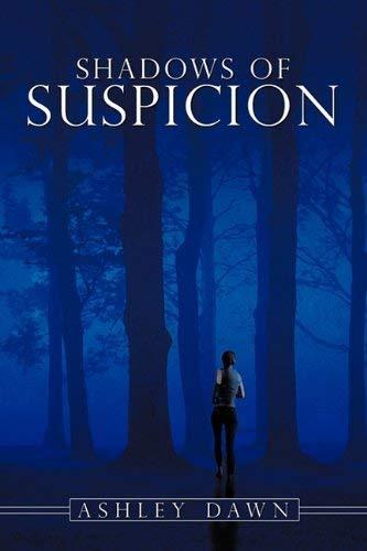 Shadows of Suspicion 9781425961282