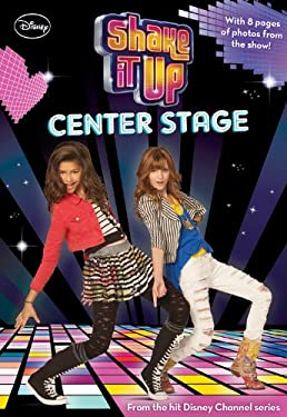 Shake It Up! #1: Center Stage 9781423163350