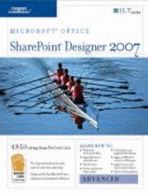 Sharepoint Designer 2007: Advanced + Certblaster, Student Manual 9781423951100