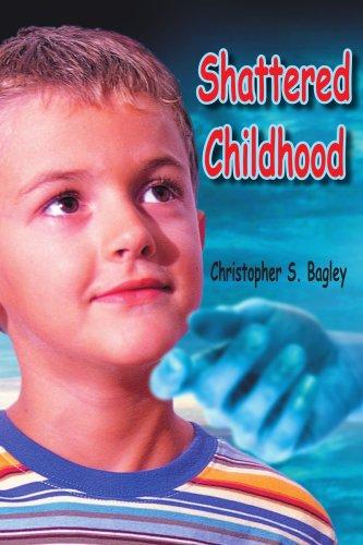 Shattered Childhood 9781420842791