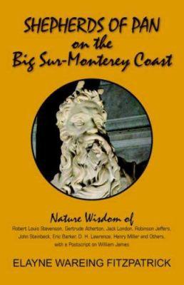 Shepherds of Pan on the Big Sur-Monterey Coast 9781425715786