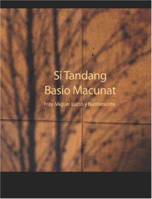 Si Tandang Basio Macunat 9781426424915