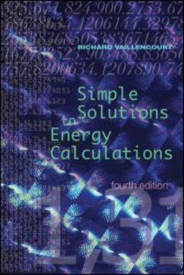 Simple Solutions to Energy Calculations 9781420073270