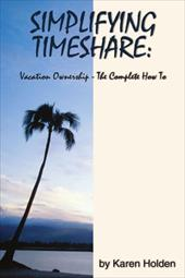 Simplifying Timeshare: Vacation Ownership-The Complete How to (9781425914523 6422943) photo
