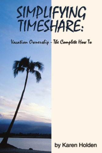 Simplifying Timeshare: Vacation Ownership-The Complete How to (9781425914523) photo