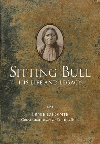 Sitting Bull: His Life and Legacy 9781423605560