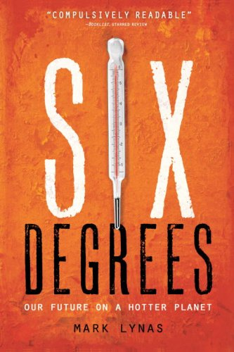Six Degrees: Our Future on a Hotter Planet 9781426203855