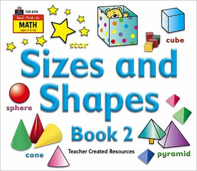Sizes and Shapes Book 2 9781420681703
