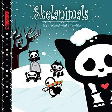 Skelanimals: It's a Wonderful Afterlife 9781427832559