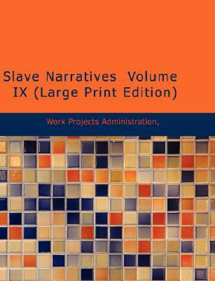 Slave Narratives Volume IX 9781426458415