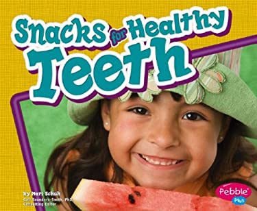 Snacks for Healthy Teeth 9781429612395