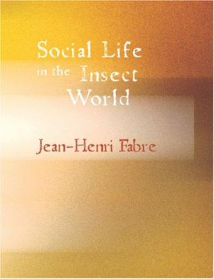 Social Life in the Insect World 9781426454745