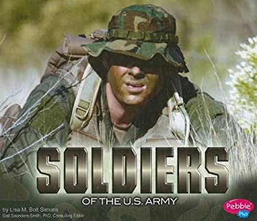 Soldiers of the U.S. Army 9781429622509
