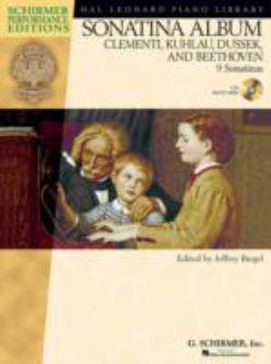 Sonatina Album: Clementi, Kuhlau, Dussek, and Beethoven 9781423405092