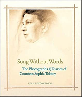 Song Without Words: The Photographs & Diaries of Countess Sophia Tolstoy 9781426201738