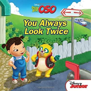 You Always Look Twice 9781423139027