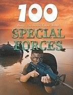 100 Things You Should Know about Special Forces 9781422219768