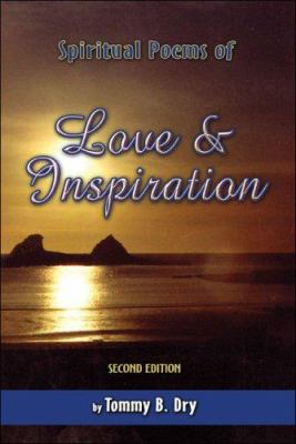 Spiritual Poems of Love and Inspiration 9781424157761