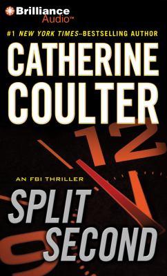 Split Second: An FBI Thriller 9781423365457