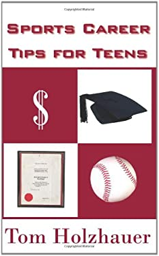 Sports Career Tips for Teens 9781420870336
