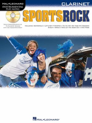 Sports Rock: For Clarinet 9781423462026