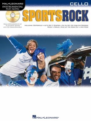 Sports Rock: For Cello 9781423462101