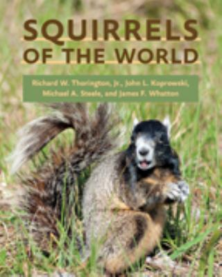 Squirrels of the World 9781421404691
