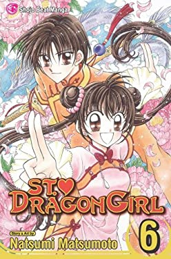 St. Dragon Girl, Volume 6 9781421520155