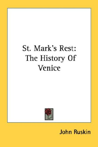 St. Mark's Rest: The History of Venice