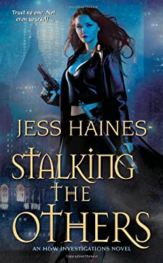Stalking the Others 9781420124026