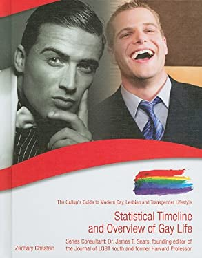 Statistical Timeline and Overview of Gay Life 9781422217566