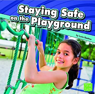 Staying Safe on the Playground 9781429671972