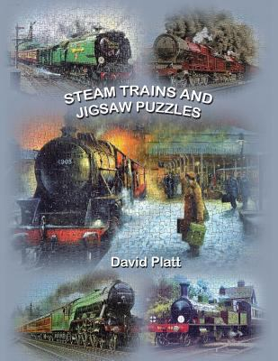 Steam Trains and Jigsaw Puzzles 9781425997946