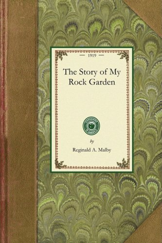 The Story of My Rock Garden 9781429012935