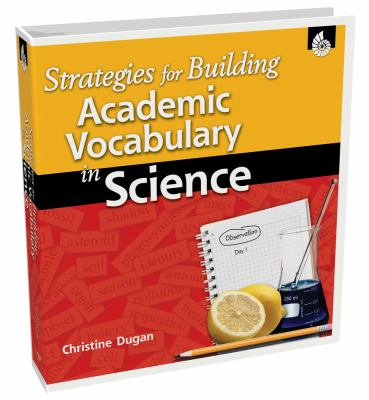 Strategies for Building Academic Vocabulary in Science 9781425801298