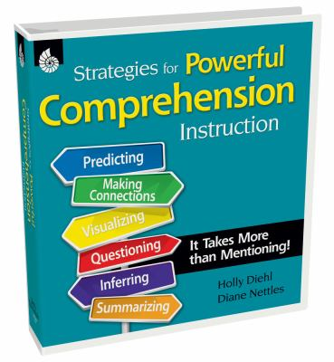 Strategies for Powerful Comprehension Instruction: It Takes More Than Mentioning! [With CDROM] 9781425806323