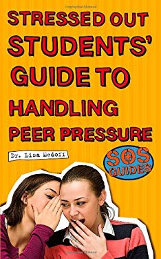 Stressed Out Students Guide to Handling Peer Pressure