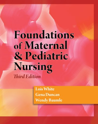 Study Guide to Accompany Foundations of Material & Pediatric Nursing 9781428317864