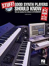 Stuff! Good Synth Players Should Know: An A-Z Guide to Getting Better