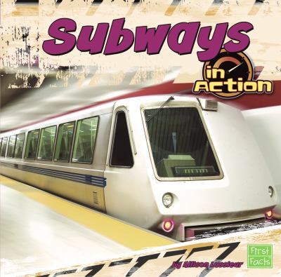 Subways in Action 9781429676908