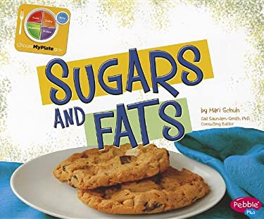 Sugars and Fats 9781429687461