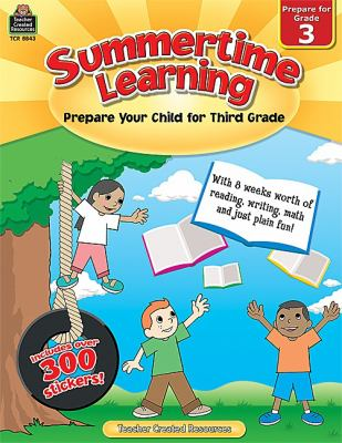 Summertime Learning, Grade 3: Prepare Your Child for Third Grade 9781420688436