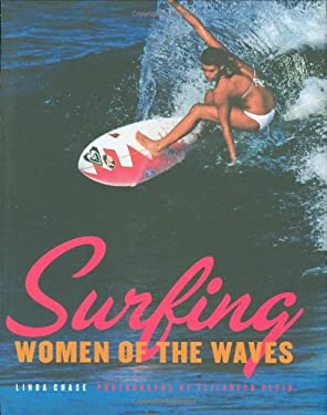 Surfing: Women of the Waves 9781423601791