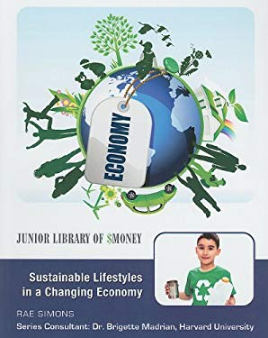 Sustainable Lifestyles in a Changing Economy 9781422218907