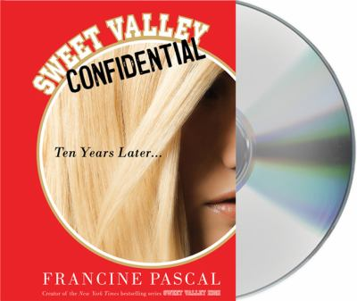 Sweet Valley Confidential: Ten Years Later 9781427211545