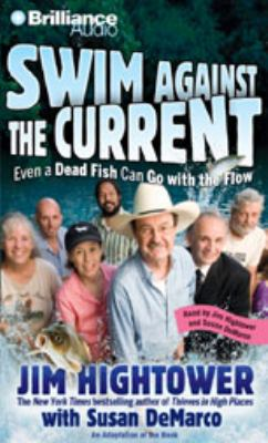 Swim Against the Current: Even a Dead Fish Can Go with the Flow 9781423363583
